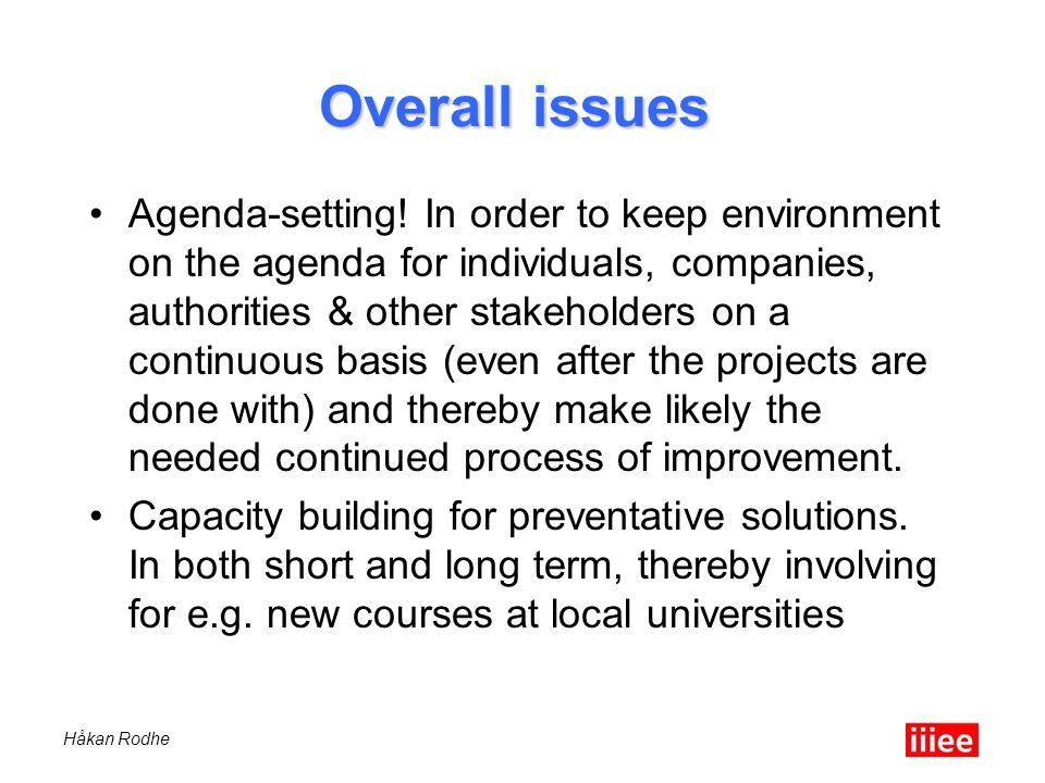 Håkan Rodhe Overall issues Agenda-setting.