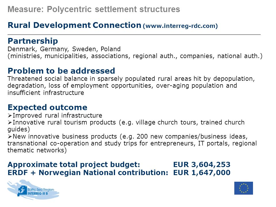 Measure: Polycentric settlement structures Rural Development Connection (www.interreg-rdc.com) Partnership Denmark, Germany, Sweden, Poland (ministrie