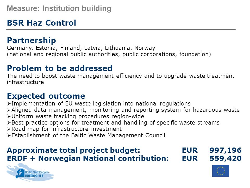 Measure: Institution building BSR Haz Control Partnership Germany, Estonia, Finland, Latvia, Lithuania, Norway (national and regional public authoriti