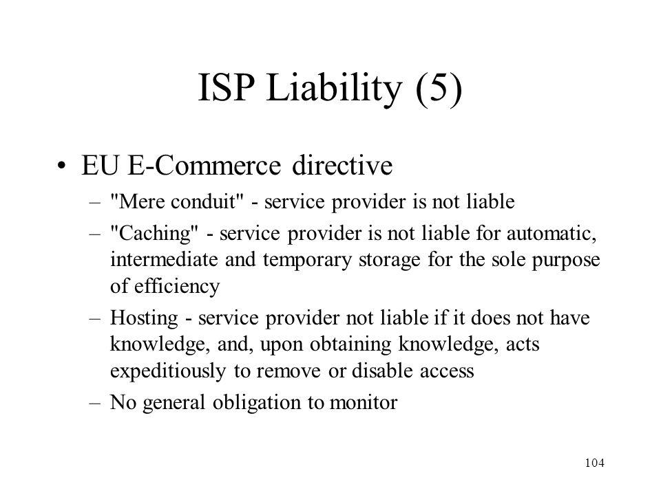 104 ISP Liability (5) EU E-Commerce directive –