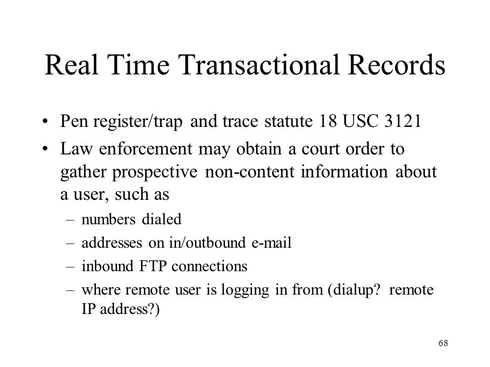 69 Stored Communications, Subscriber Identifying Info and Transactional Records Permissive disclosure vs.