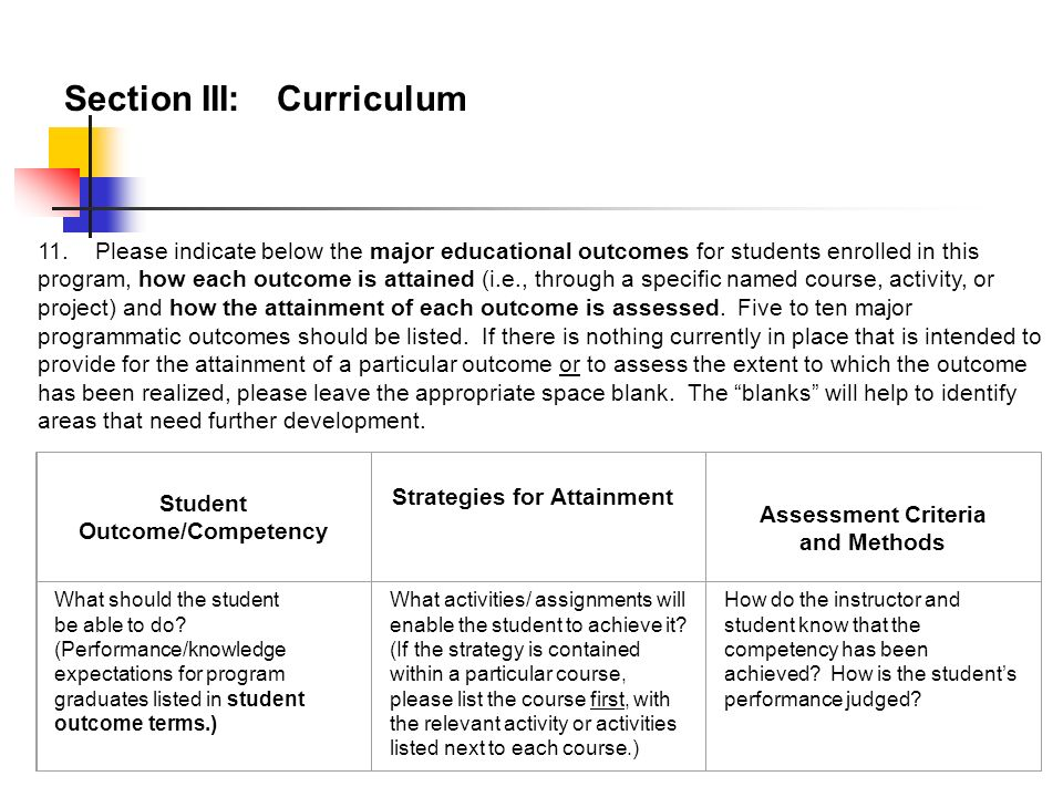 Examples: Question 11 Major Educational Outcomes of the Academic Support Services y Students who participate regularly in the Academic Support Service