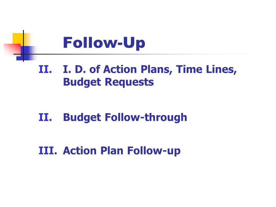 Follow-Up II.I.D.