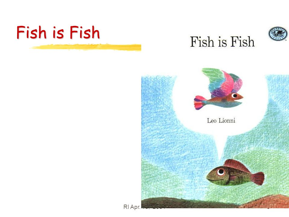 RI Apr. 16, 20046 Fish is Fish