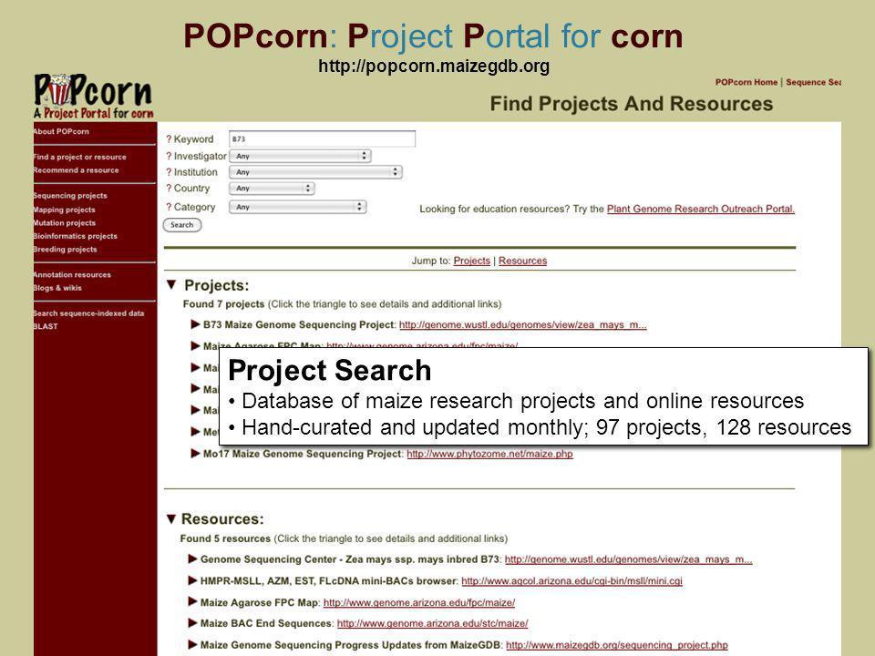 POPcorn: Project Portal for corn http://popcorn.maizegdb.org 19