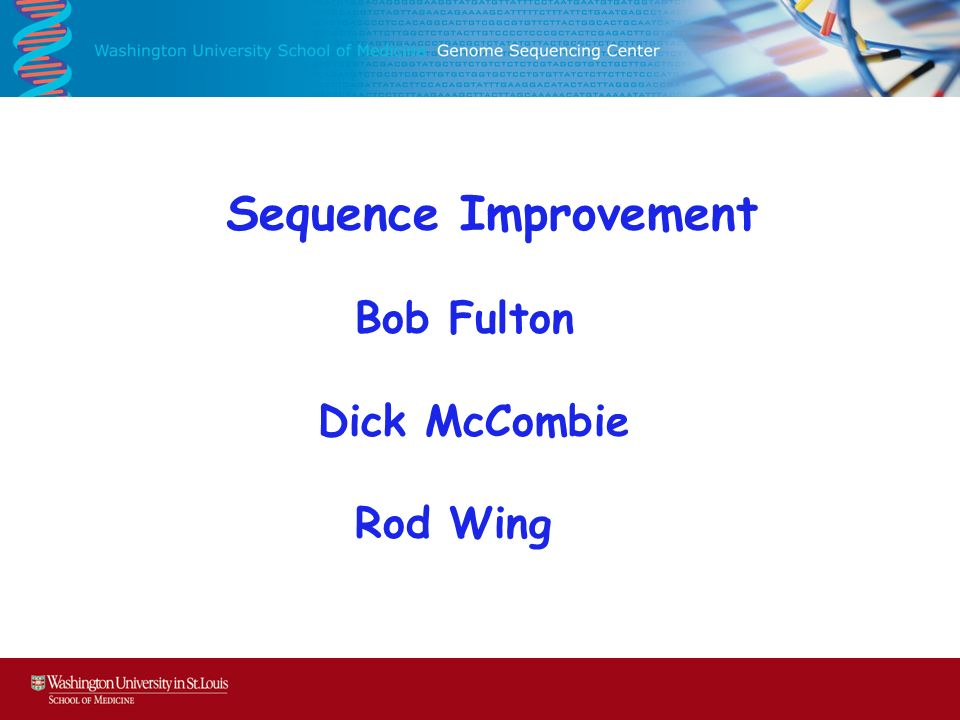 Sequence Improvement Bob Fulton Dick McCombie Rod Wing