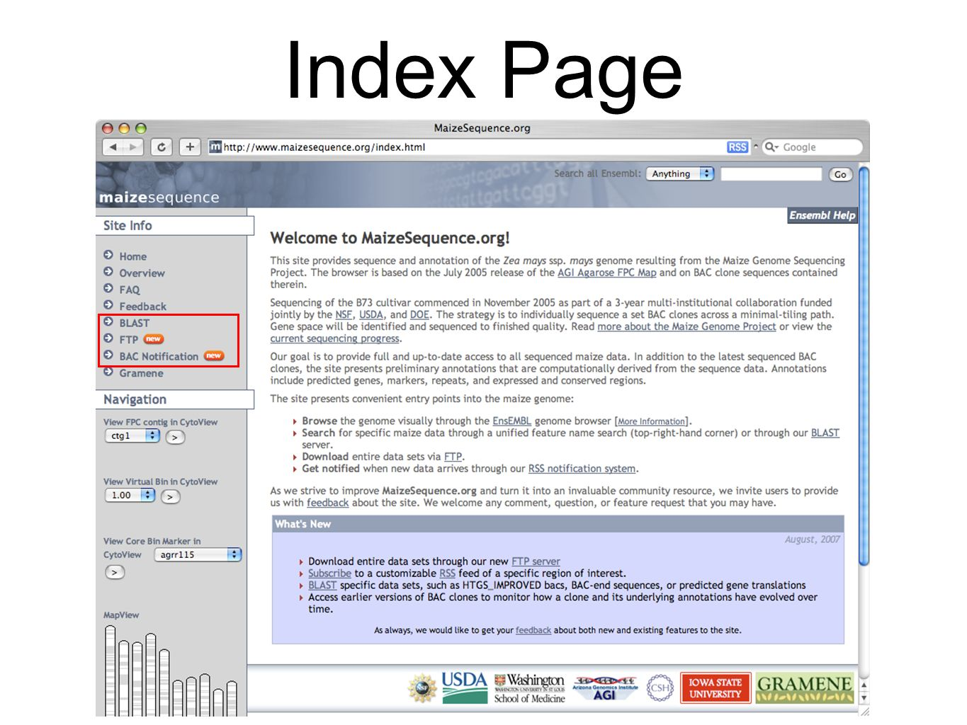 Maizesequence.org RSS BAC Notification Users can be notified of sequence and annotation updates to a particular region of interest on the FPC map via a RSS (Really Simple Syndication) notification system.