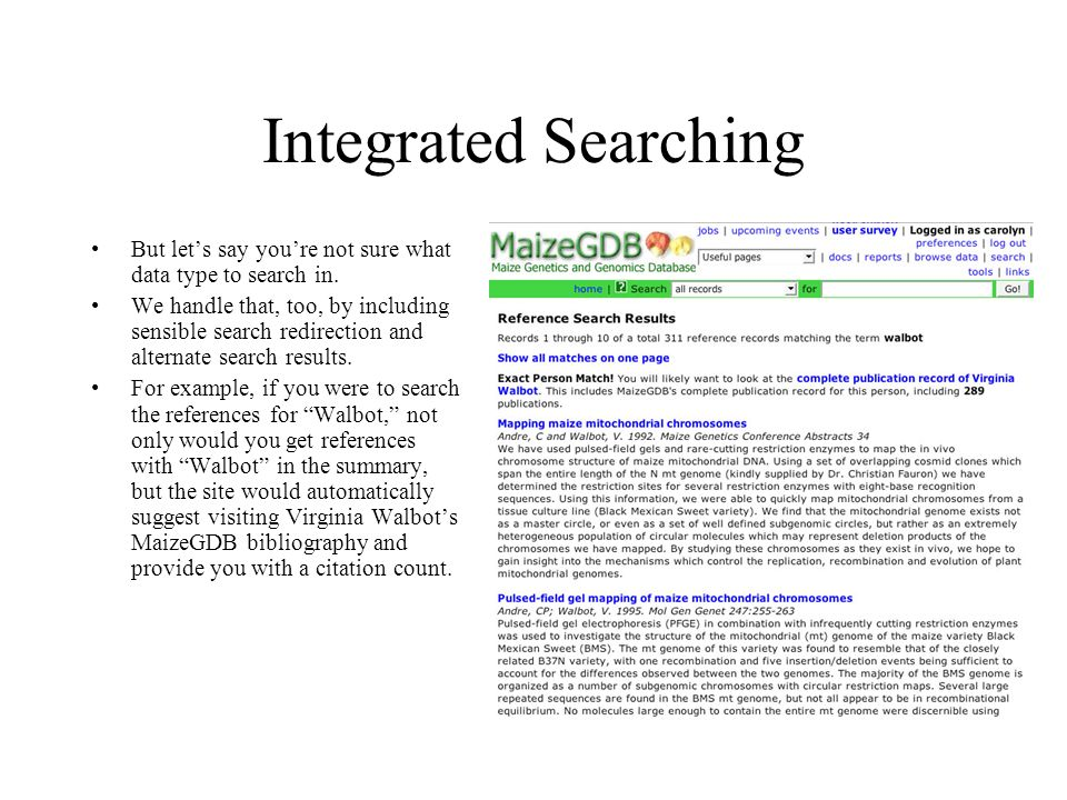 Integrated Searching But lets say youre not sure what data type to search in.