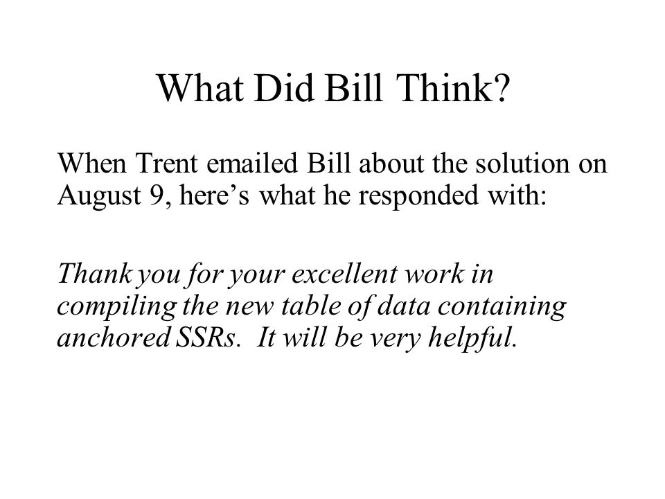 What Did Bill Think.