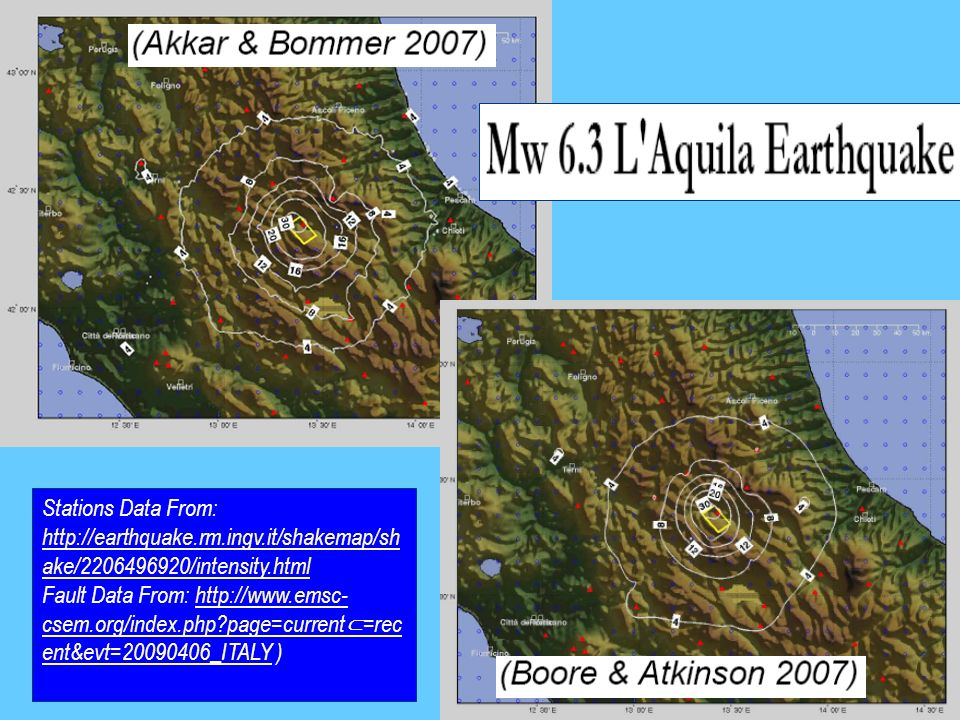 Stations Data From: http://earthquake.rm.ingv.it/shakemap/sh ake/2206496920/intensity.html http://earthquake.rm.ingv.it/shakemap/sh ake/2206496920/int