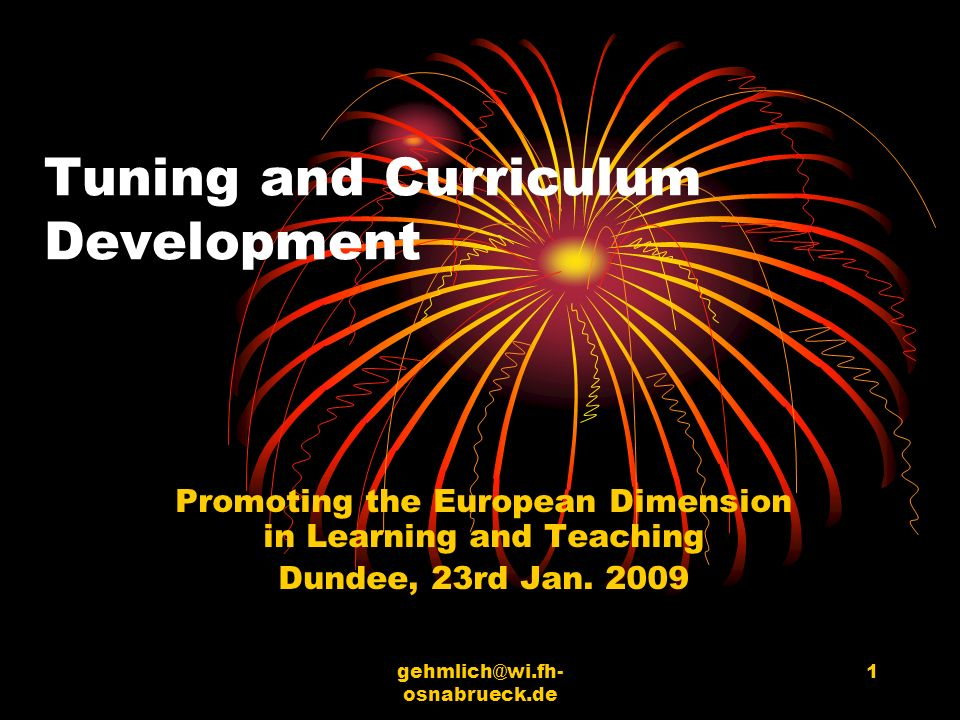 osnabrueck.de 1 Tuning and Curriculum Development Promoting the European Dimension in Learning and Teaching Dundee, 23rd Jan.