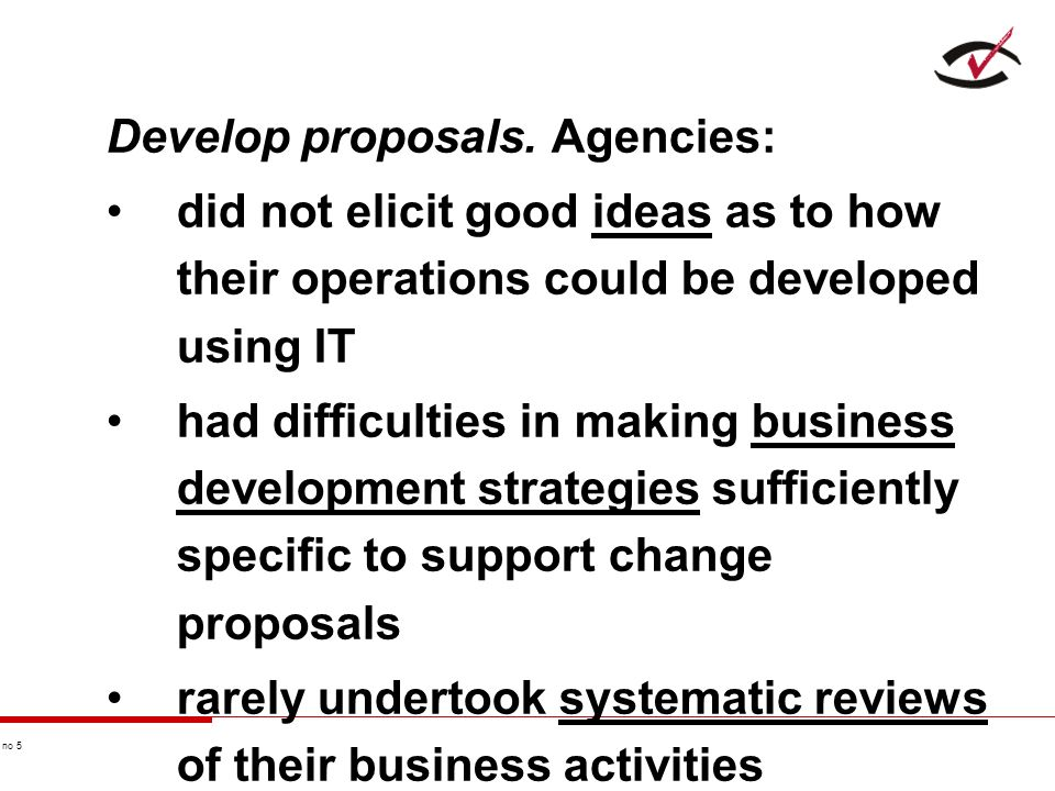 no 5 Develop proposals.