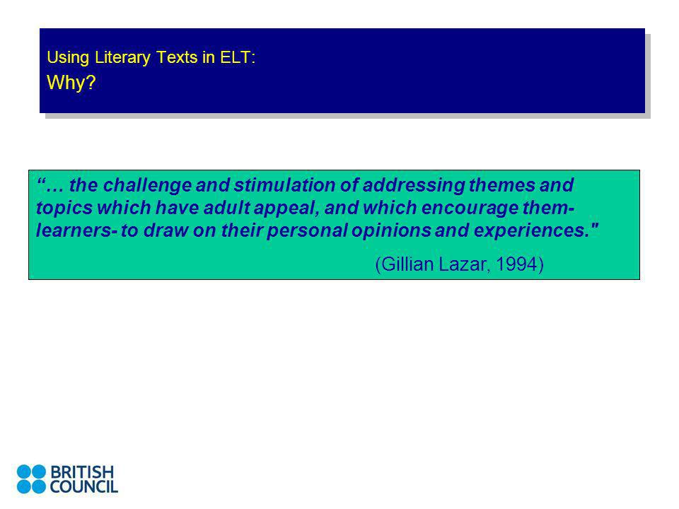 Using Literary Texts in ELT: Suggested Activities -Ss are required to read the story before hand.