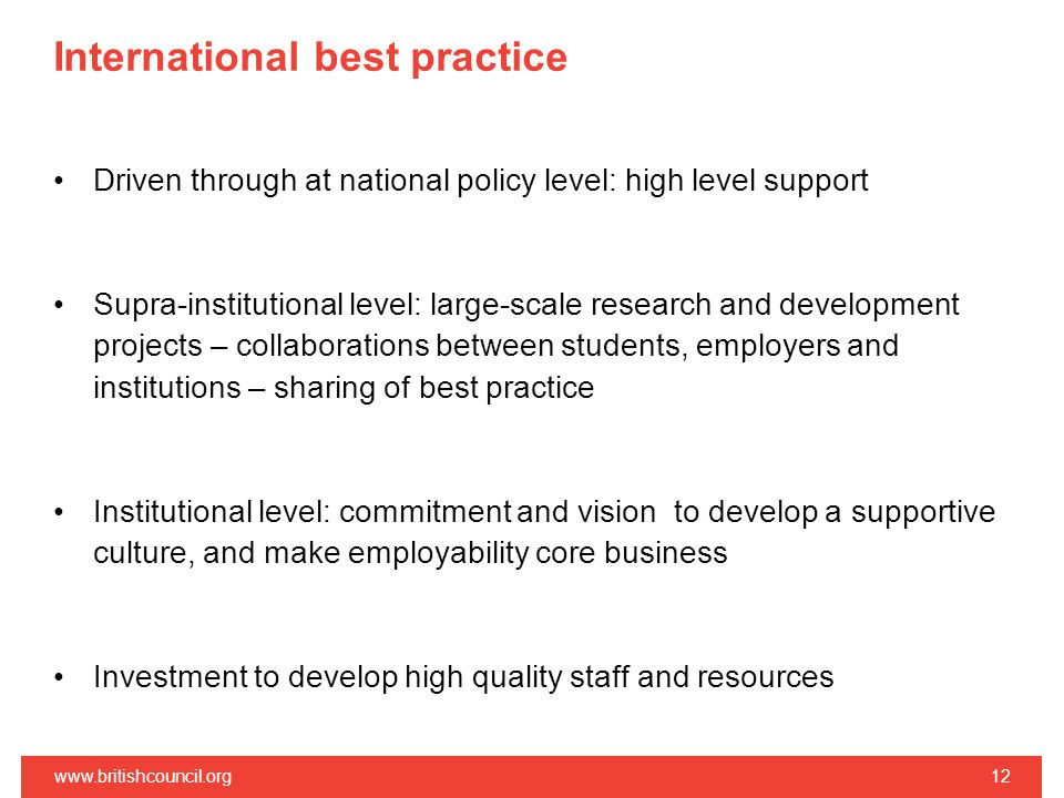 International best practice Driven through at national policy level: high level support Supra-institutional level: large-scale research and developmen