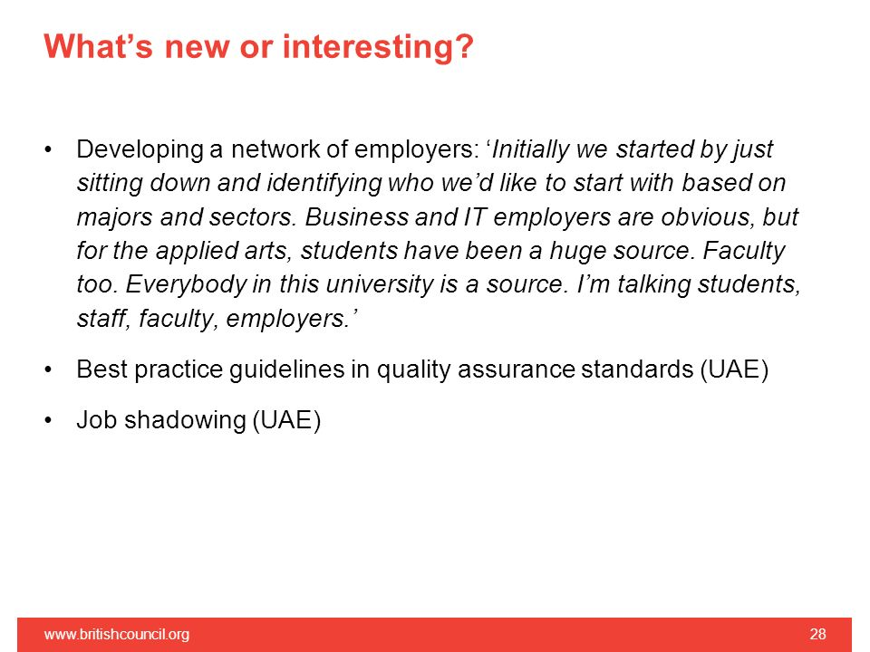 Whats new or interesting? Developing a network of employers: Initially we started by just sitting down and identifying who wed like to start with base