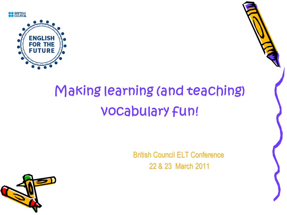 Making learning (and teaching) vocabulary fun.