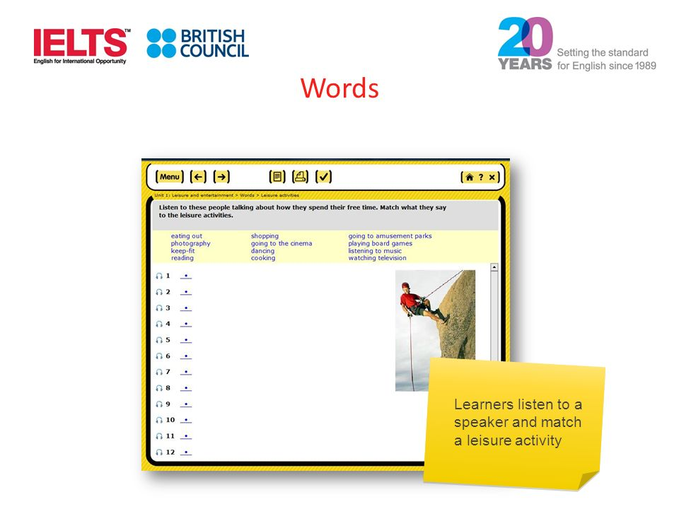 Learners listen to a speaker and match a leisure activity Words