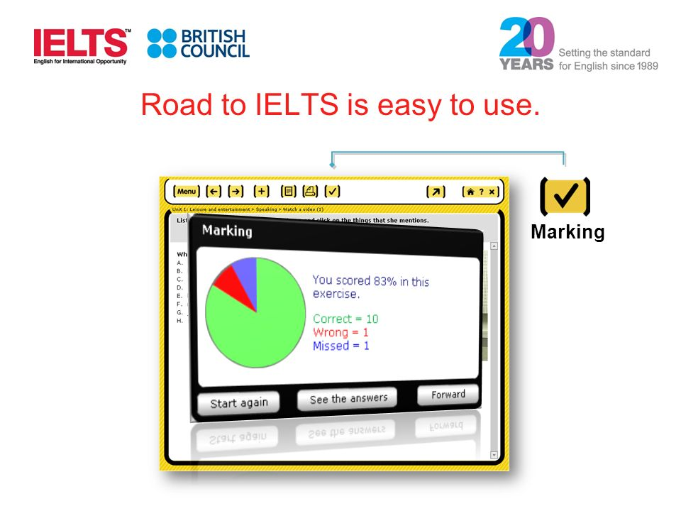 Marking Road to IELTS is easy to use.