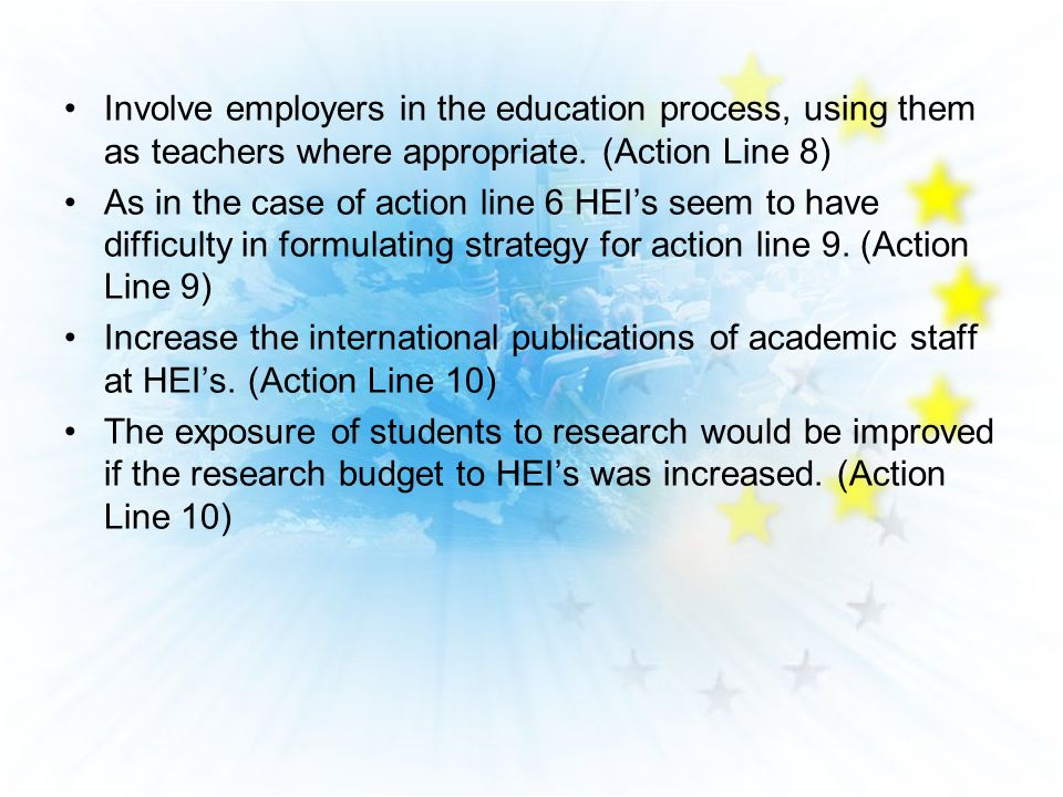 Involve employers in the education process, using them as teachers where appropriate.