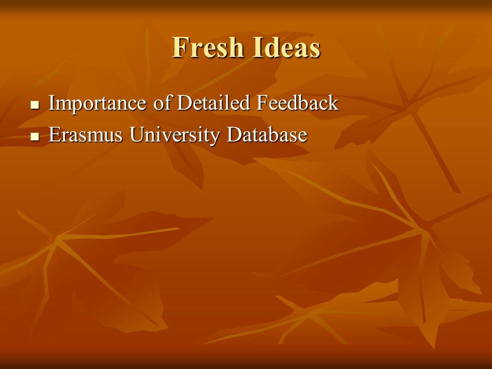 Fresh Ideas Importance of Detailed Feedback Erasmus University Database