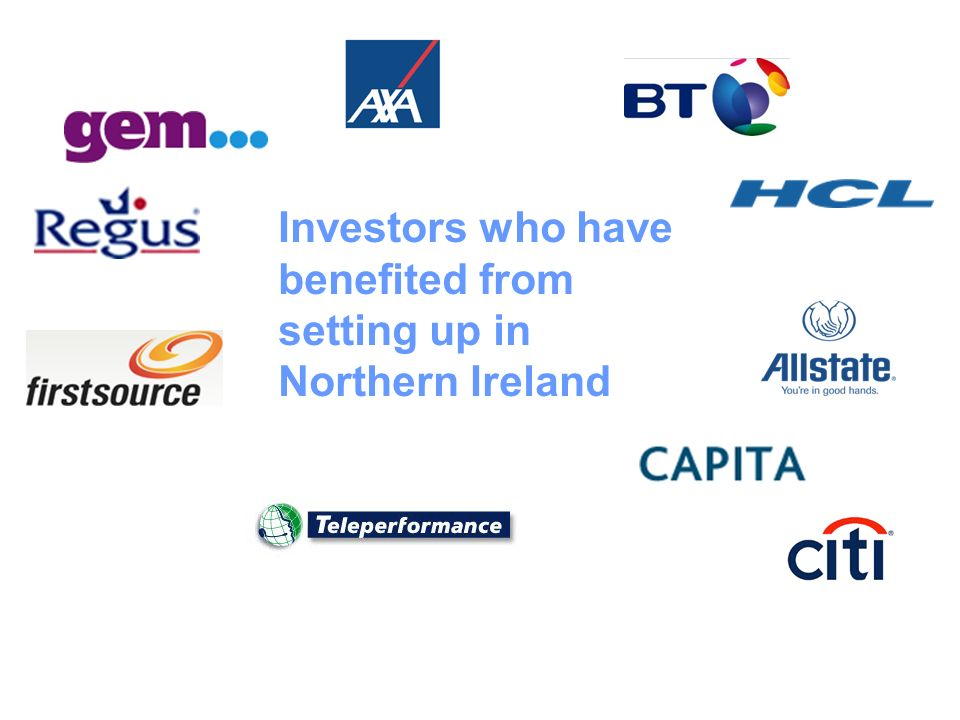 Investors who have benefited from setting up in Northern Ireland