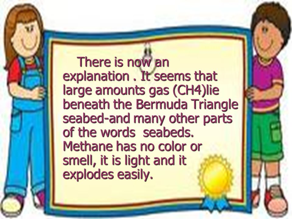 There is now an explanation. It seems that large amounts gas (CH4)lie beneath the Bermuda Triangle seabed-and many other parts of the words seabeds. M