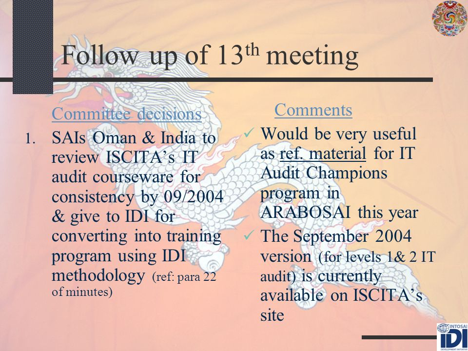 Follow up of 13 th meeting Committee decisions 1.