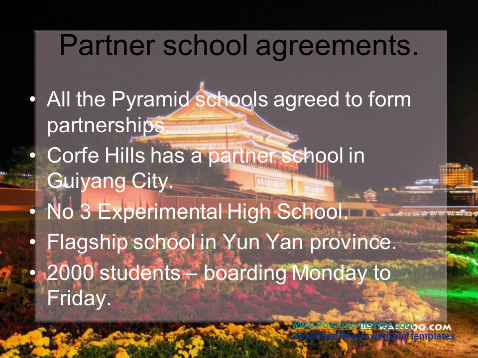 www.PowerpointsFree.com Download free powerpoint templates Partner school agreements. All the Pyramid schools agreed to form partnerships. Corfe Hills