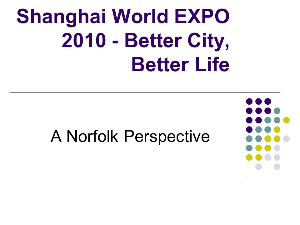 Connecting Classrooms Project Plan Norfolk/Xuhui Partnership Focus the sister schools in Norfolk and Xuhui in a programme of complementary work Address a wide audience Strengthen school communities Opportunity to create greater cultural awareness and understanding of global issues