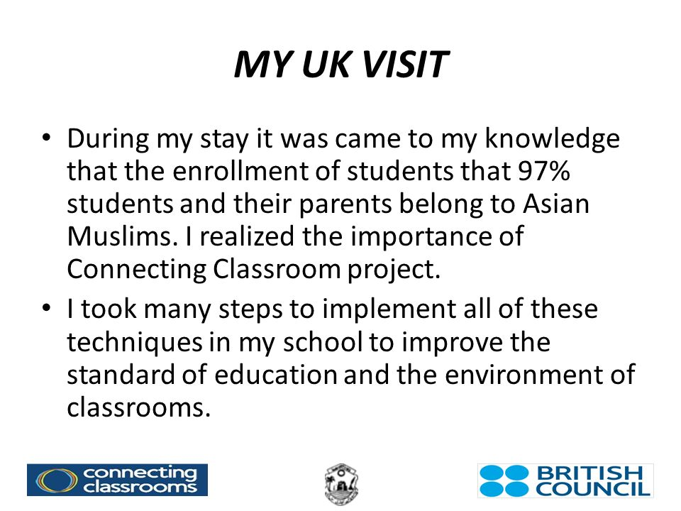 During my stay it was came to my knowledge that the enrollment of students that 97% students and their parents belong to Asian Muslims.