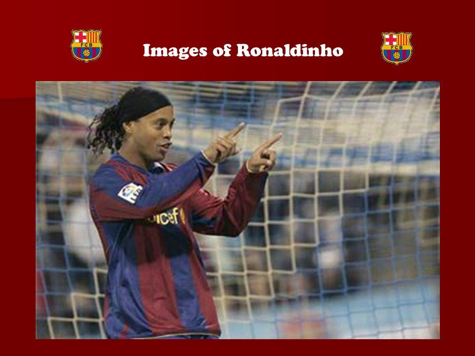 Images of Ronaldinho