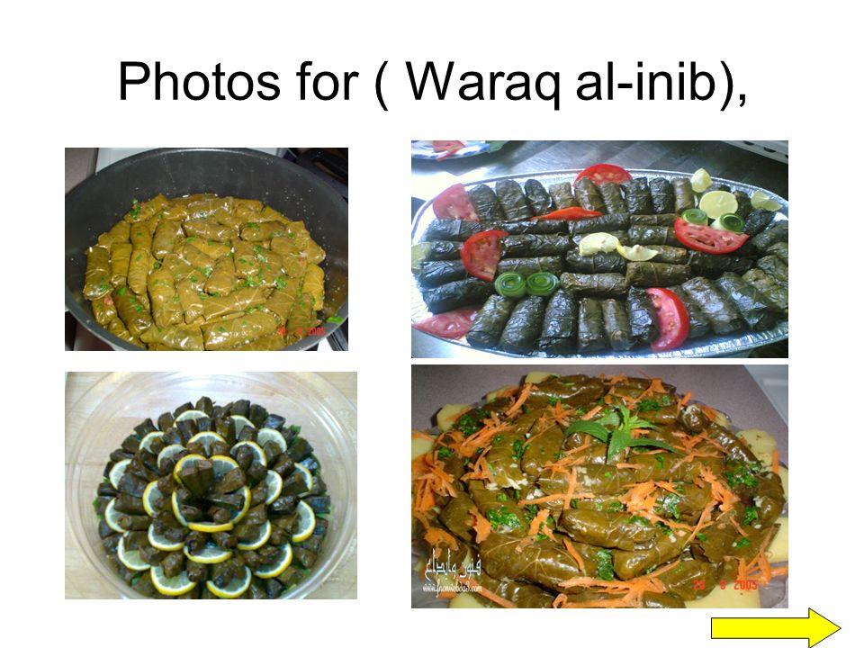 Photos for ( Waraq al-inib),
