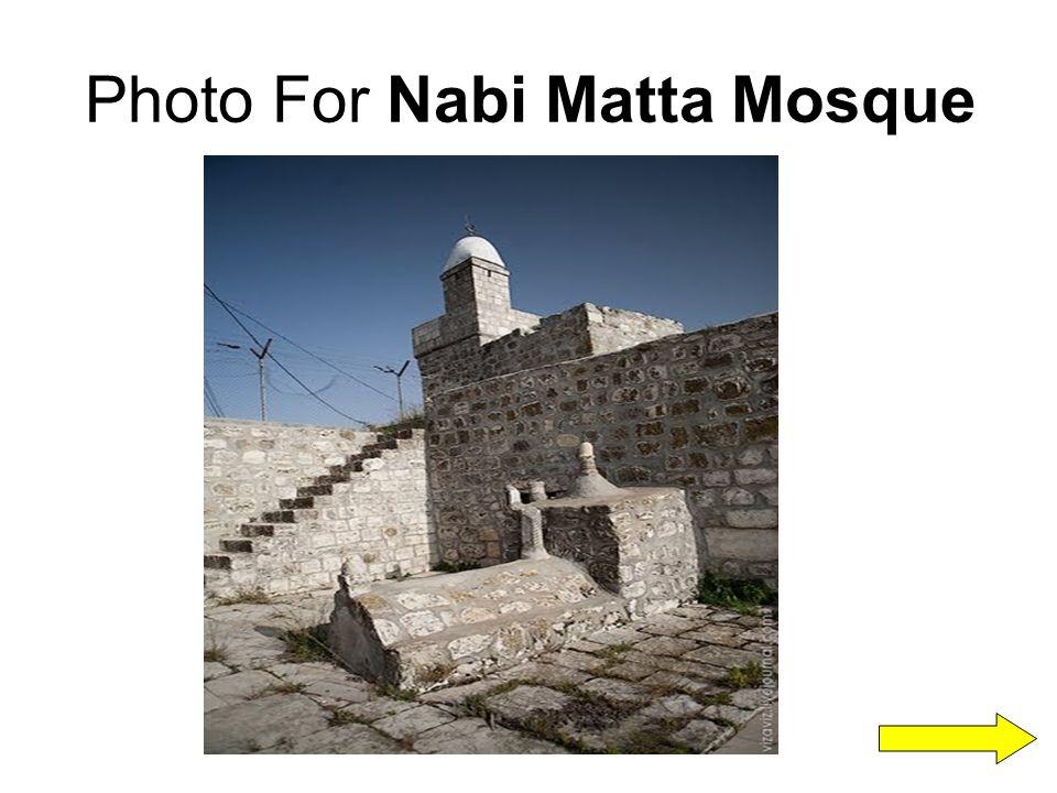 Photo For Nabi Matta Mosque
