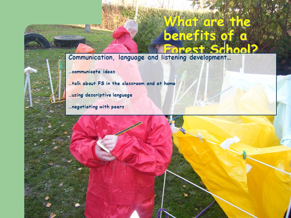 What are the benefits of a Forest School.