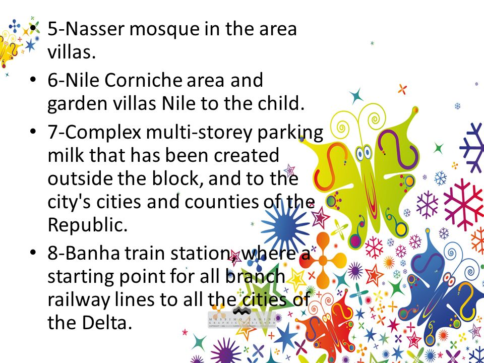 5-Nasser mosque in the area villas. 6-Nile Corniche area and garden villas Nile to the child.