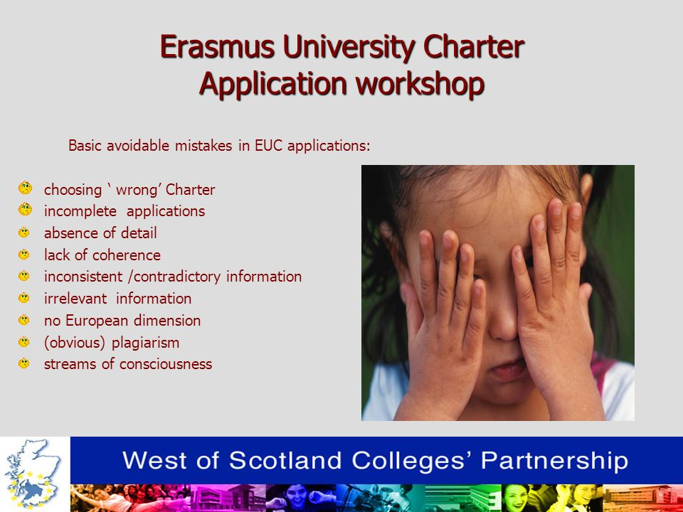 Erasmus University Charter Application workshop The foolish learn, only, from personal experience …………..