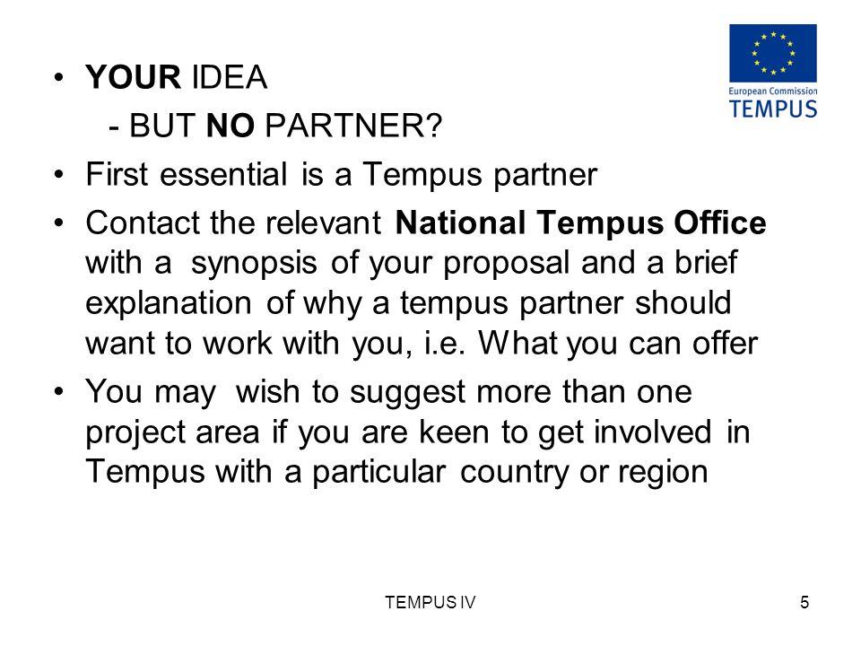 TEMPUS IV5 YOUR IDEA - BUT NO PARTNER.