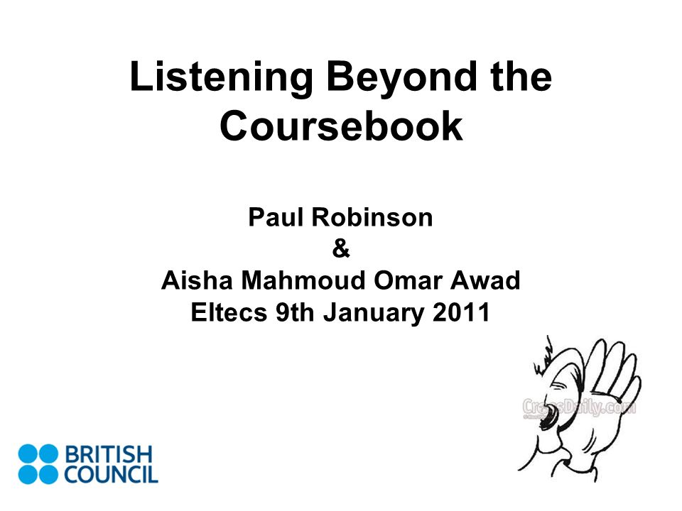 Listening Beyond the Coursebook What are the disadvantages of using published material.