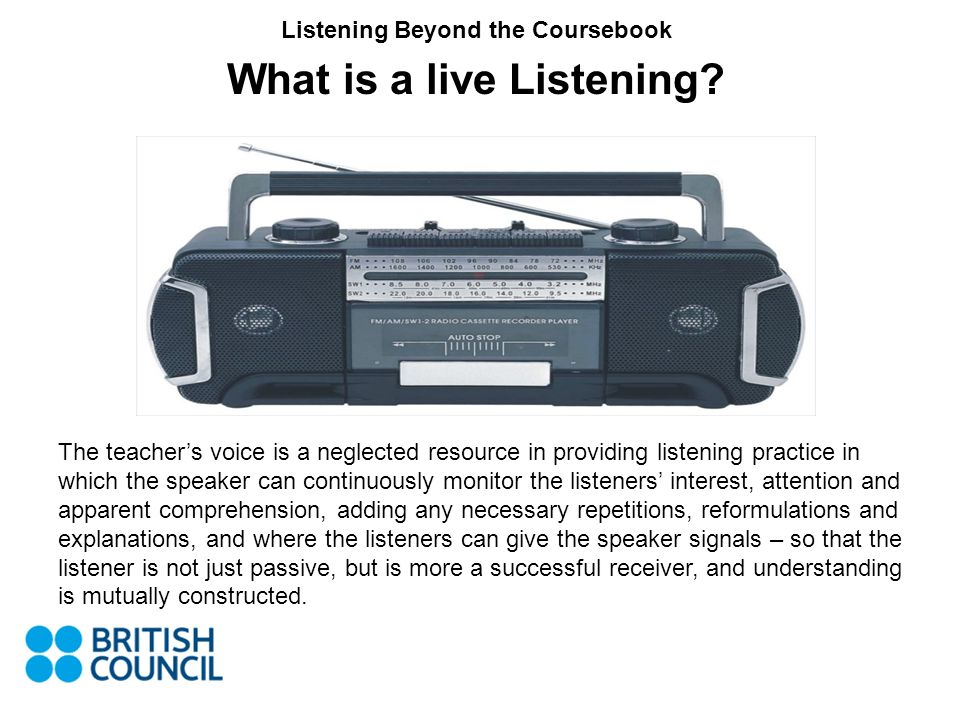 Listening Beyond the Coursebook What might the advantages be of using an activity like this.