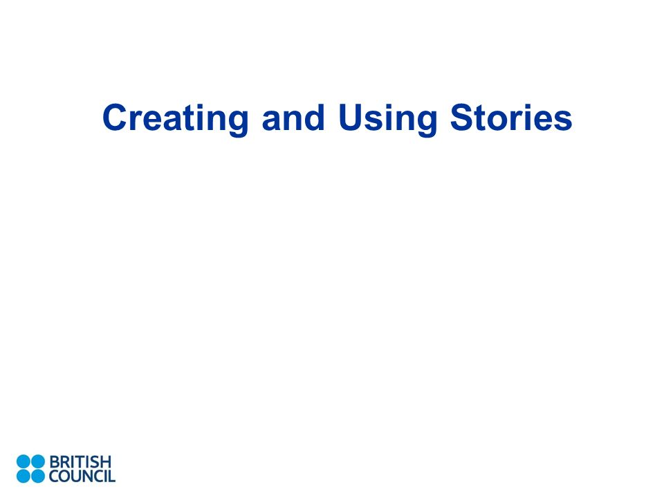 Creating and Using Stories