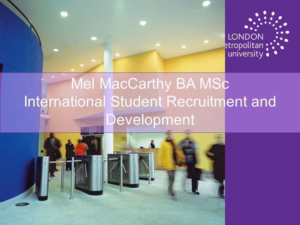 UK Qualifications in Vietnam Mel MacCarthy Manager International Recruitment and Development