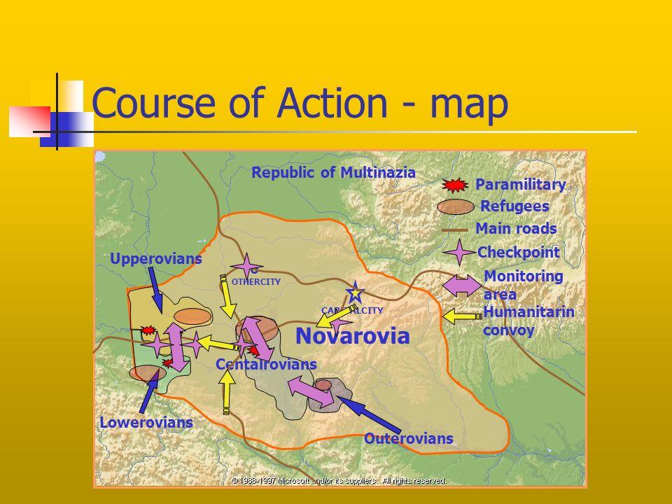 Course of Action - map Centalrovians Upperovians Lowerovians Outerovians Novarovia CAPITALCITY OTHERCITY Paramilitary Main roads Republic of Multinazi