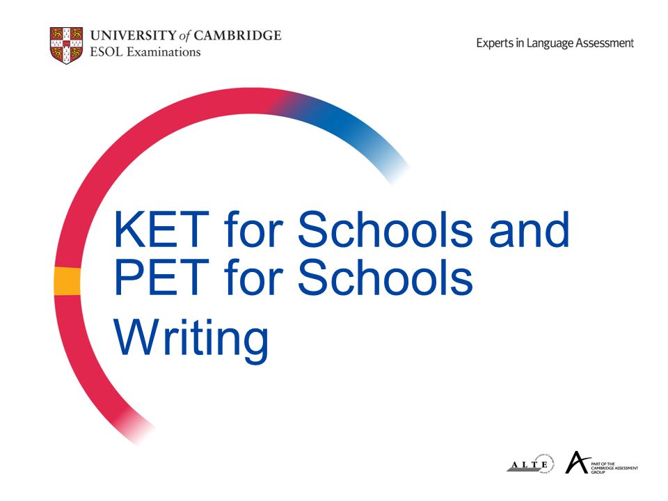 KET for Schools and PET for Schools Writing