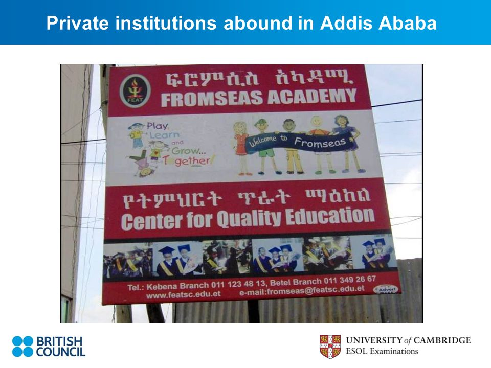 Private institutions abound in Addis Ababa