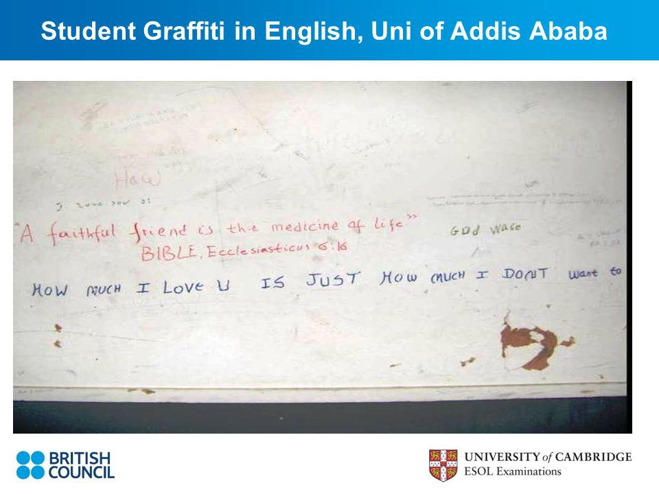 Student Graffiti in English, Uni of Addis Ababa