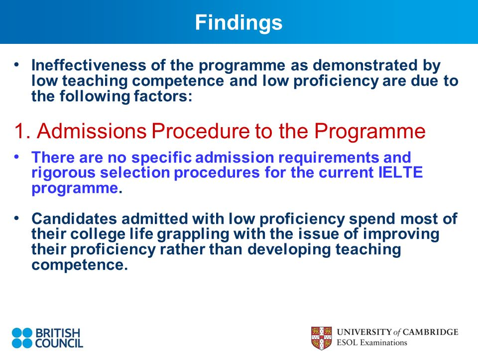 Ineffectiveness of the programme as demonstrated by low teaching competence and low proficiency are due to the following factors: 1.