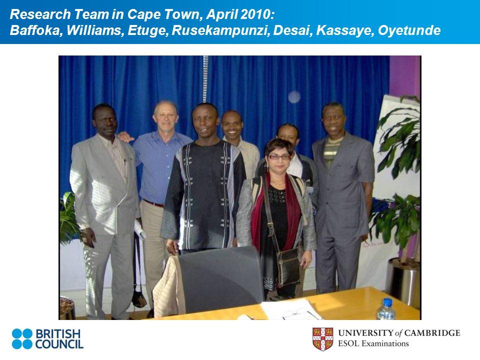 Research Team in Cape Town, April 2010: Baffoka, Williams, Etuge, Rusekampunzi, Desai, Kassaye, Oyetunde