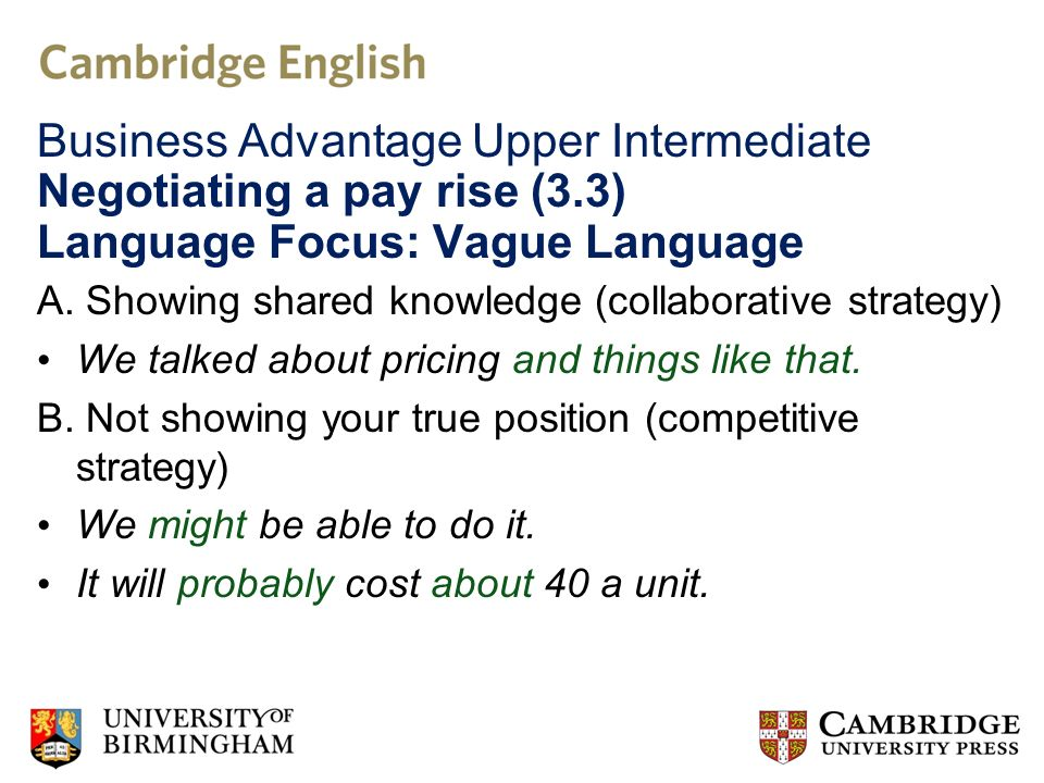 Business Advantage Upper Intermediate Negotiating a pay rise (3.3) Language Focus: Vague Language A.