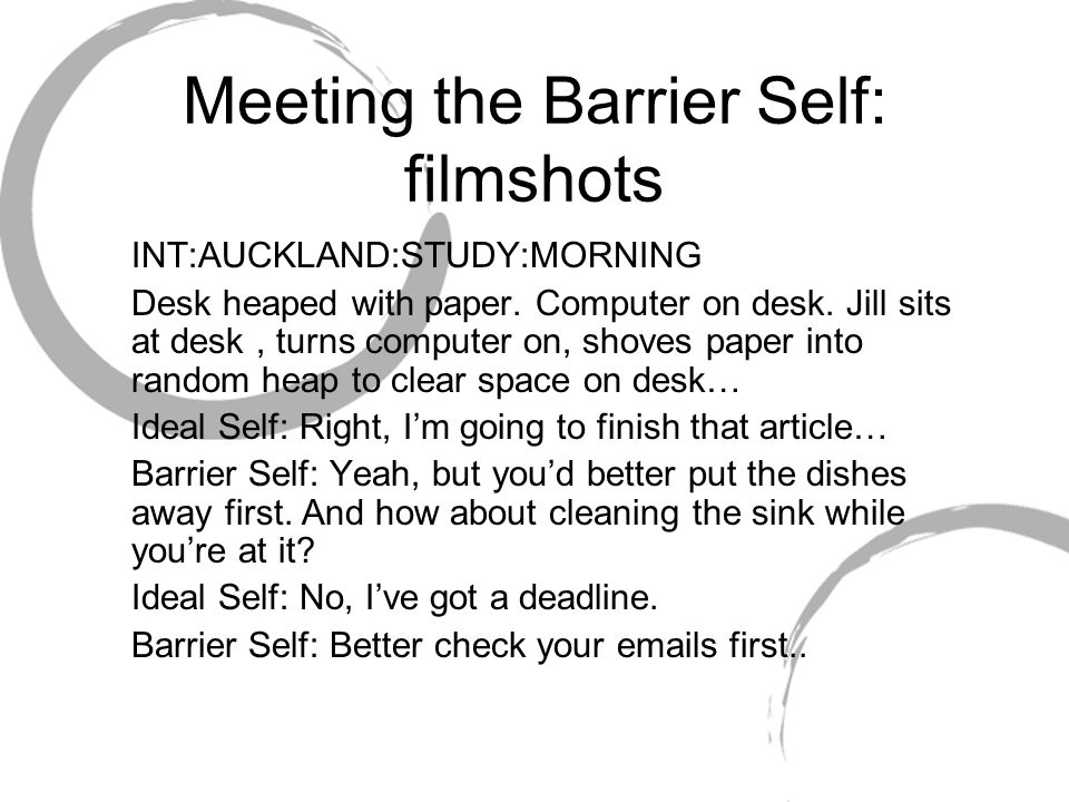 Meeting the Barrier Self: filmshots INT:AUCKLAND:STUDY:MORNING Desk heaped with paper. Computer on desk. Jill sits at desk, turns computer on, shoves