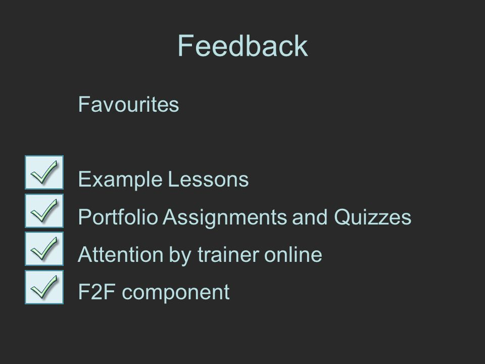 Favourites Example Lessons Portfolio Assignments and Quizzes Attention by trainer online F2F component
